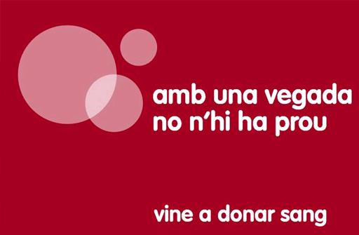 donacio sang campanya amb una vegada no nhi ha prou